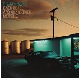 Jayhawks Back Roads And Abandoned Motels LP