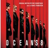 Soundtrack Oceans 8 CD