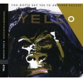 Yello You Gotta Say Yes To Another E CD