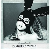 Ariana Grande Dangerous Woman CD