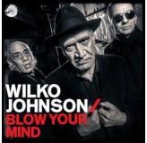 Wilko Johnson Blow Your Mind LP