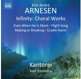 Kantorei Joel Rinsema Arnesen Infinity - Choral Works CD