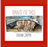 Frank Zappa Dance Me This CD