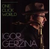 Igor Geržina One Click World CD/MP3