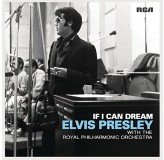Elvis Presley Royal Philharmonic Orchestra If I Can Dream CD