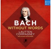 Lautten Compagney Wolfgang Katschner Bach Without Words CD