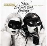 Scorpions Born To Touch Your Feelings Best Of Rock Ballads CD