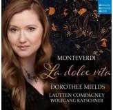 Dorothee Mields Lautten Compagney Monteverdi La Dolce Vita CD