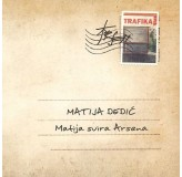 Matija Dedić Matija Svira Arsena CD/MP3