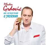 Mladen Grdović Nek Se Čuje Pisma S Jadrana CD