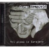 Goran Bregović Tri Pisma Iz Sarajeva CD