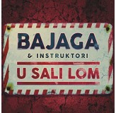 Bajaga & Instruktori U Sali Lom CD