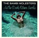 Bambi Molesters As The Dark Wave Swells CD/MP3