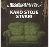 Riccardo Staraj & Midnight Blues Band Kako Stoje Stvari CD/MP3