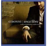 Gibonni Unca Fibre CD