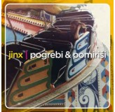 Jinx Pogrebi & Pomiriši CD/MP3