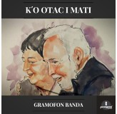 Gramofon Banda Ko Otac I Mati MP3