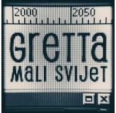 Gretta Mali Svijet MP3