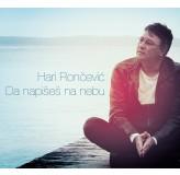 Hari Rončević Da Napišeš Na Nebu CD