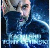 Tony Cetinski Kao U Snu CD