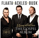 Flaata Ackles Busk Athing Called Love The Gospel Album CD