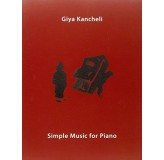 Giya Kancheli Simple Music For Piano KNJIGA