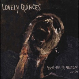 Lovely Quinces Meet Me In Moscow Part One CD