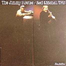 Jimmy Rowles & Red Mitchell Trio Jimmy Rowles & Red Mitchell Trio LP