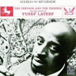 Yusef Lateef Centaur & The Phoenix CD