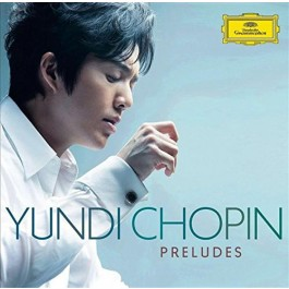 Yundi Li Chopin Preludes CD