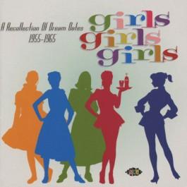 Various Artists Girls Girls Girls A Recollection Of Dream Dates 1955-1965 CD