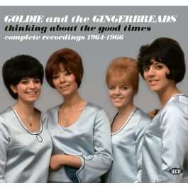 Goldie And The Gingerbreads Thinking About The Good Times 1964-1966 CD