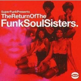 Various Artists Return Of The Funk Soul Sisters. LP