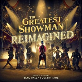 Soundtrack Greatest Showman Reimagined CD