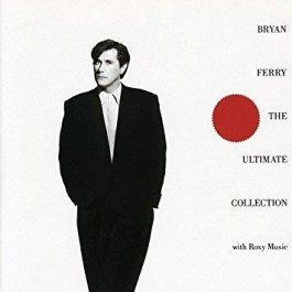 Bryan Ferry The Ultimate Collection CD