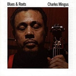 Charles Mingus Blues & Roots CD