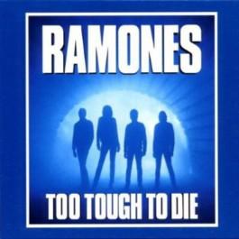 Ramones Too Tough To Die CD