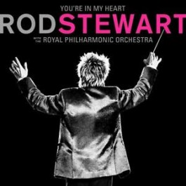 Rod Stewart With The Royal Philharmonic Orchestra Youre In My Heart Pink LP2