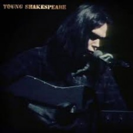 Neil Young Young Shakespeare Solo Acoustic Live 1971 CD