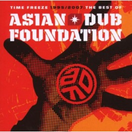 Asian Dub Foundation Time Freeze - The Best Of CD2