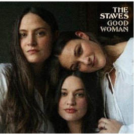 Staves Good Woman CD