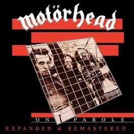 Motorhead On Parole Expanded & Remastered CD