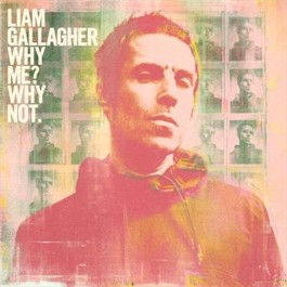 Liam Gallagher Why Me Why Not. Coloured Vinyl LP