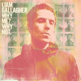 Liam Gallagher Why Me Why Not. LP