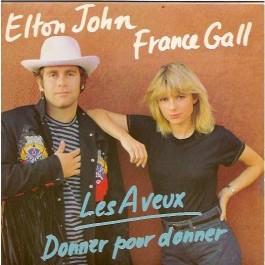 Elton John France Gall Les Aveux, Donner Pour Donner 12MAXI