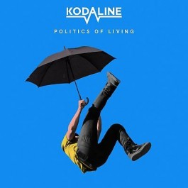 Kodaline Politics Of Living LP