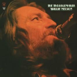 Willie Nelson Troublemaker LP