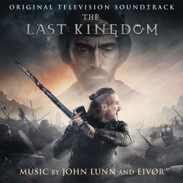 Soundtrack Last Kingdom Music By Juhn Lunn & Eivor CD