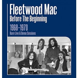 Fleetwood Mac Before The Beginning 1968-1970 Live & Demo Sessions CD3+BOOK