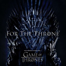 Various Artists For The Throne Music Inspired By The Hbo Series LP